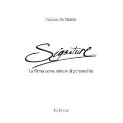 SIGNATURE - La firma come sintesi di personalità
