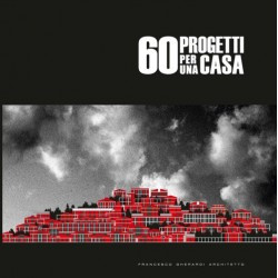 60 PROGETTI PER UNA CASA