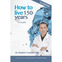 HOW TO LIVE 150 YEARS