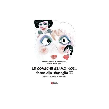 LE COMICHE SIAMO NOI... DONNE ALLO SBARAGLIO