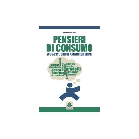 PENSIERI DI CONSUMO, 2006-2001 Cinque anni di editoriali