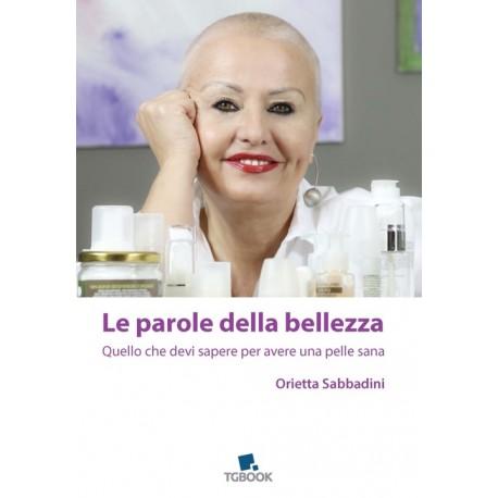 LE PAROLE DELLA BELLEZZA