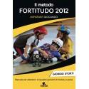 IL METODO FORTITUDO 2012