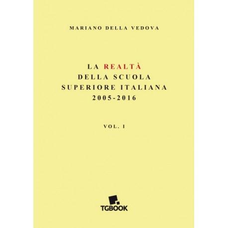 LA REALTA' DELLA SCUOLA SUPERIORE ITALIANA 2005-16