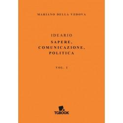 IDEARIO SAPERE, COMUNICAZIONE, POLITICA