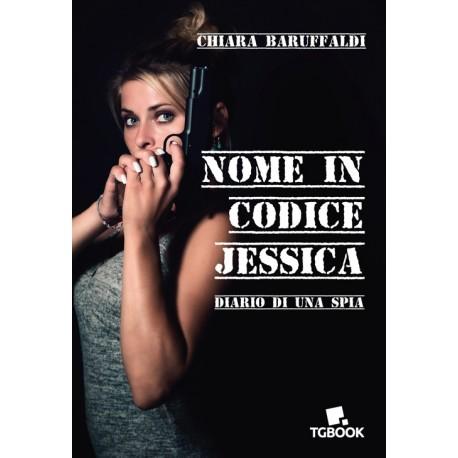 NOME IN CODICE JESSICA - Diario di una spia