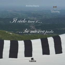 IL CIELO TACE E... LA MUSICA PARLA